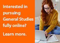 Interested in pursuing General Studies fully online?